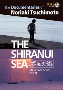 The Shiranui Sea (Tsuchimoto) from Zakka Films